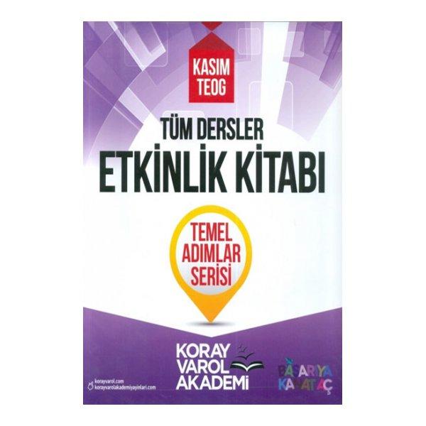 Koray Varol 2017 Kasım Teog Tüm Dersler Etkinlik Kitabı