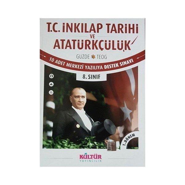 Kültür Yayınları Güzde TEOG T.C. İnkılap Tarihi ve Atatürkçülük 10 Adet Merkezi Yazılıya Hazırlık Sınavı
