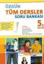 5. Sınıf Tüm Dersler Soru Bankası Özgün Yayınları
