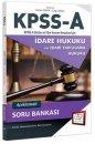 2018 KPSS A Grubu İdare Hukuku Açıklamalı Soru Bankası 657 Yayınları
