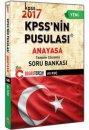 2017 KPSS nin Pusulası Anayasa Tamamı Çözümlü Soru Bankası Doğru Tercih Yayınları