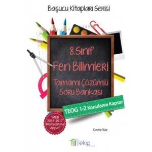Ekip Yayınları 8. Sınıf TEOG Fen Bilimleri Tamamı Çözümlü Soru Bankası