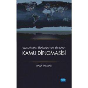 Uluslararası İlişkilerde Yeni Bir Boyut Kamu Diplomasisi