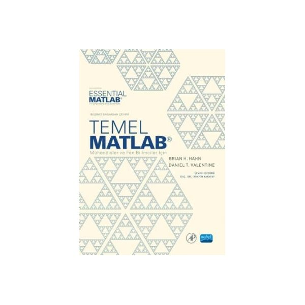 Temel MATLAB - Mühendisler ve Fen Bilimciler için -Essential MATLAB - for Engineers and Scientists