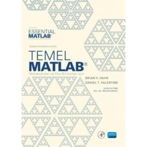 Temel MATLAB - Mühendisler ve Fen Bilimciler için -Essential MATLAB - for Engineers and Scientists