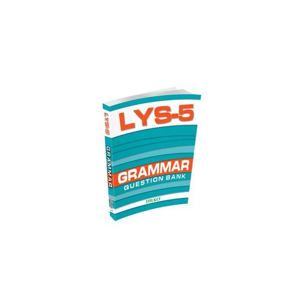 LYS-5 Grammar Question Bank Dilko Yayınları