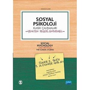 SOSYAL PSİKOLOJİ - Klasik Çalışmaları Yeniden Değerlendirmek