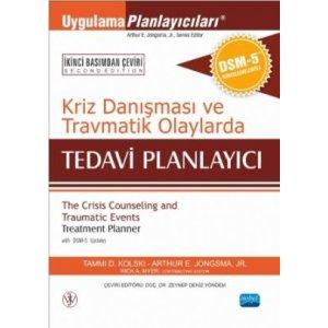 Kriz Danışması ve Travmatik Olaylarda TEDAVİ PLANLAYICI - DSM-5 ile Güncellenmiş