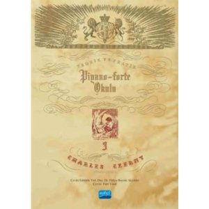 CHARLES CZERNY PİYANO OKULU - Teorik ve Pratik Piyano-Forte Okulu III