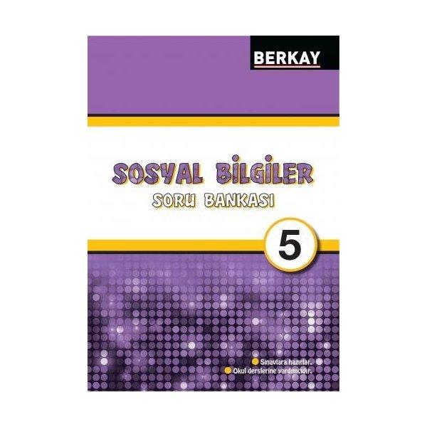 Berkay Yayıncılık 5. Sınıf Sosyal Bilgiler Soru Bankası