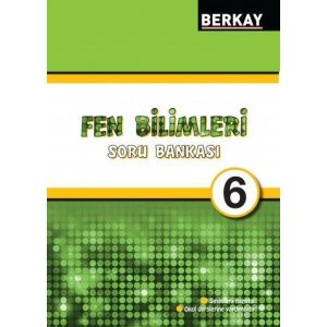 Berkay Yayıncılık 6. Sınıf Fen ve Teknoloji Soru Bankası