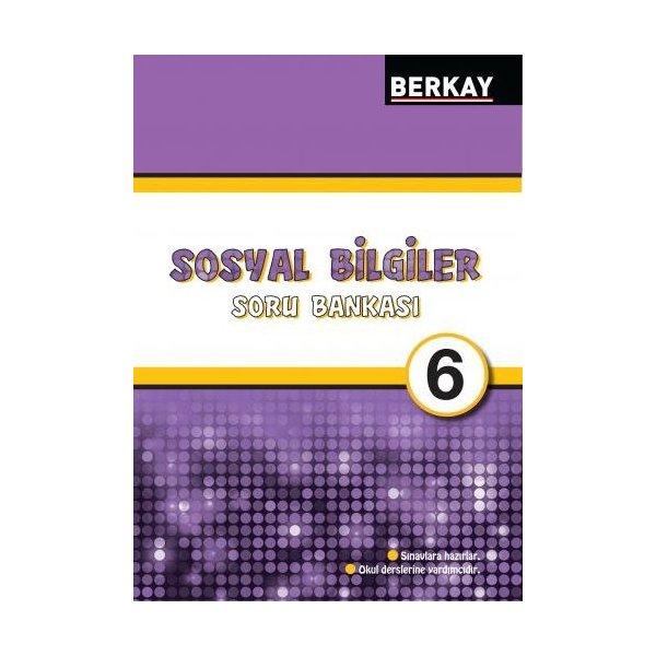 Berkay Yayıncılık 6. Sınıf Sosyal Bilgiler Soru Bankası