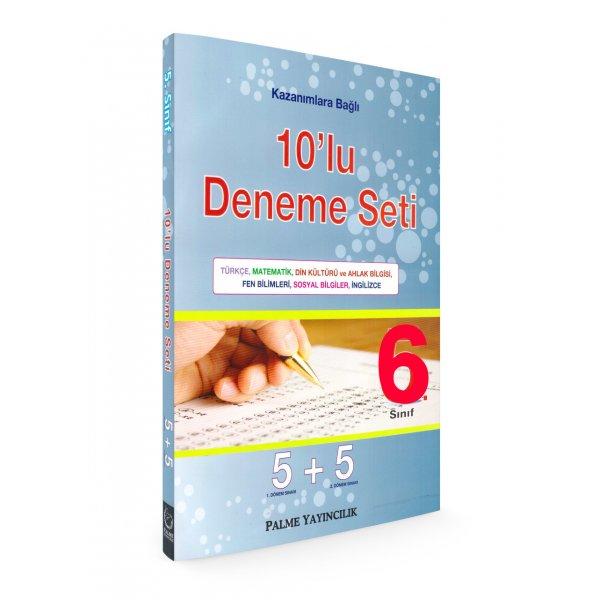 6. Sınıf Kazanımlara Bağlı 10lu Deneme Seti Palme Yayınevi