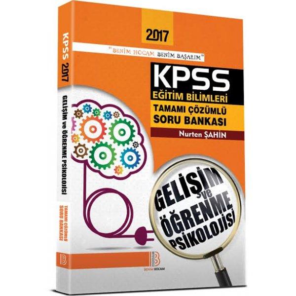 2017 KPSS Eğitim Bilimleri Gelişim Öğrenme Soru Bankası Benim Hocam Yayınları