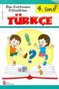 Ata Yayıncılık 4. Sınıf Türkçe Ben Korkmam Etkinlikten Çek Kopar Test