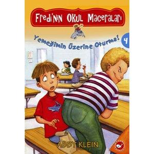 Fredi'nin Okul Maceraları 4 - Yemeğimin Üzerine Oturma!