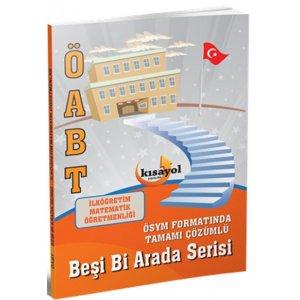 2016 ÖABT İlköğretim Matematik Öğretmenliği Beşi Bir Arada Deneme Kısayol Yayıncılık