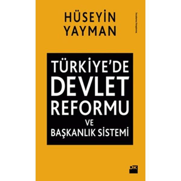Türkiye'de Devlet Reformu ve Başkanlık Sistemi