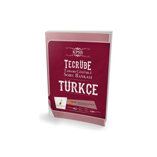 2018 KPSS Tecrübe Türkçe Sözel Mantık Tamamı Çözümlü Soru Bankası Pelikan Yayıncılık