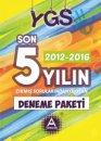 YGS 2012 2016 Son 5 Yılın Çıkmış Sorularından Oluşan Deneme Paketi A Yayınları