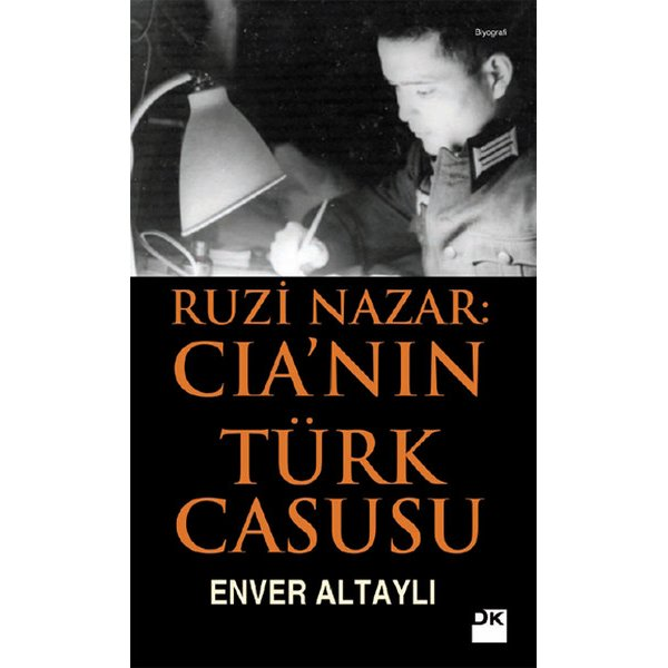 Ruzi Nazar: CIA'nın Türk Casusu