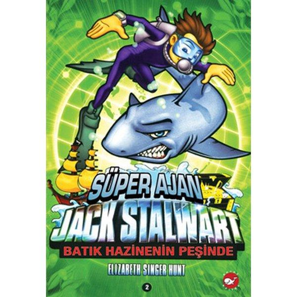 Süper Ajan Jack Stalwart 2- Batık Hazinenin Sırrı