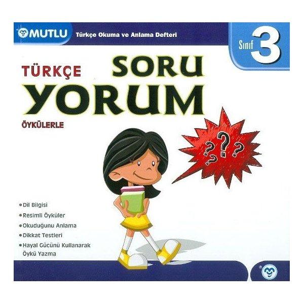 Mutlu Yayınları 3. Sınıf Türkçe Soru Yorum Öykülerle