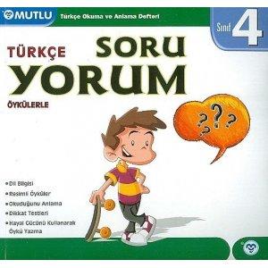 Mutlu Yayınları 4. Sınıf Türkçe Soru Yorum Öykülerle
