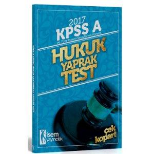 İsem Yayıncılık 2017 KPSS ve Tüm Kurum Sınavlarına Yönelik Hukuk Yaprak Test