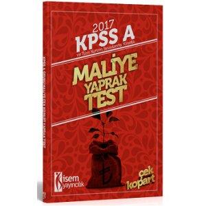 İsem Yayıncılık 2017 KPSS ve Tüm Kurum Sınavlarına Yönelik Maliye Yaprak Test