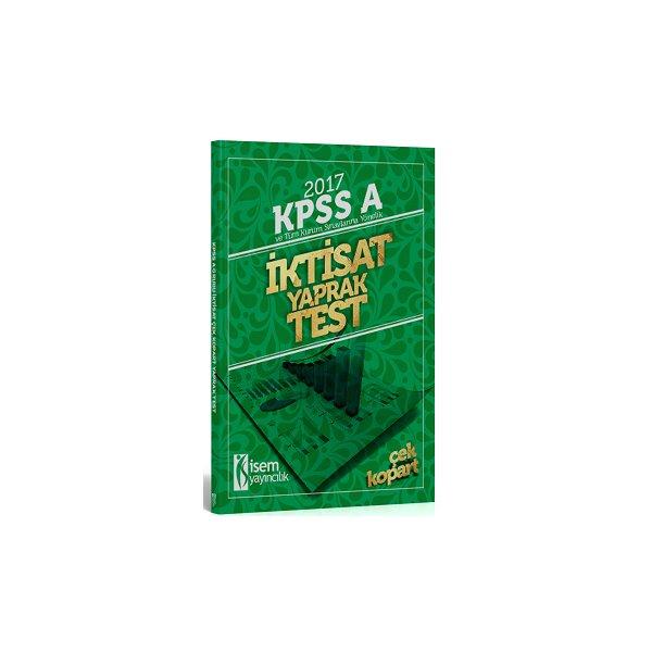 İsem Yayıncılık 2017 KPSS ve Tüm Kurum Sınavlarına Yönelik İktisat Yaprak Test