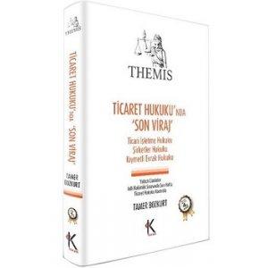 "Kuram Kitap THEMIS Ticaret Hukuku""nda Son Viraj"