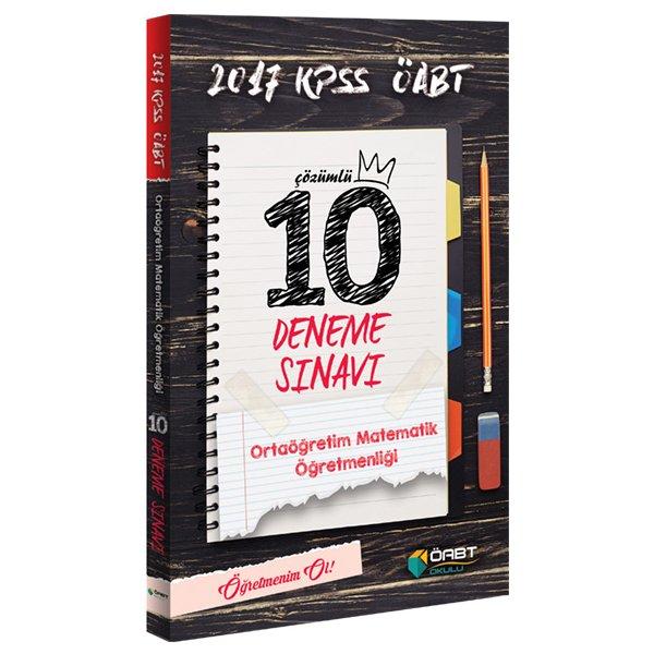 2017 ÖABT Ortaöğretim Matematik Öğretmenliği Çözümlü 10 Deneme Sınavı Öabt Okulu Yayınları