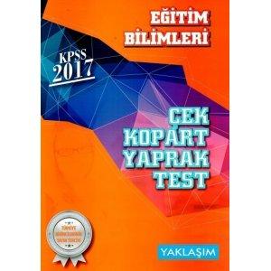 Yaklaşım Kariyer Yayınları 2017 KPSS Eğitim Bilimleri Çek Kopart Yaprak Test
