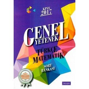 Yaklaşım Kariyer Yayınları 2017 KPSS Genel Yetenek Türkçe Matematik Soru Bankası