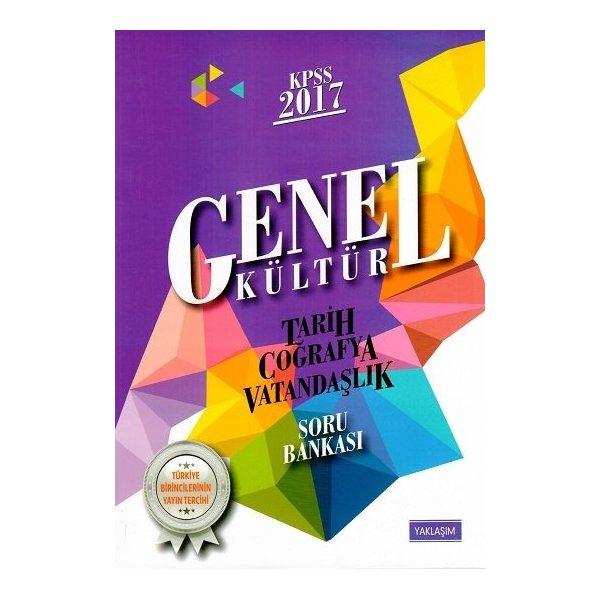 Yaklaşım Kariyer Yayınları 2017 KPSS Genel Kültür Tarih Coğrafya Vatandaşlık Soru Bankası