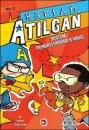 Kaptan Atılgan 2. Kitap - Dostum Peynirli Kraker'e Karşı