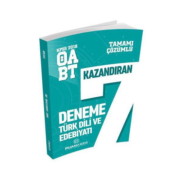 Puan Akademi 2018 KPSS ÖABT Türk Dili ve Edebiyatı Tamamı Çözümlü Kazandıran 7 Deneme