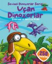 Sevimli Dinozorlar Serisi - Uçan Dinozorlar
