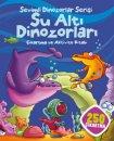 Sevimli Dinozorlar Serisi-Su Altı Dinozorları