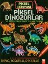Piksel Dünyası-Piksel Dinozorlar ve Diğer Tarih Öncesi Yaratıklar