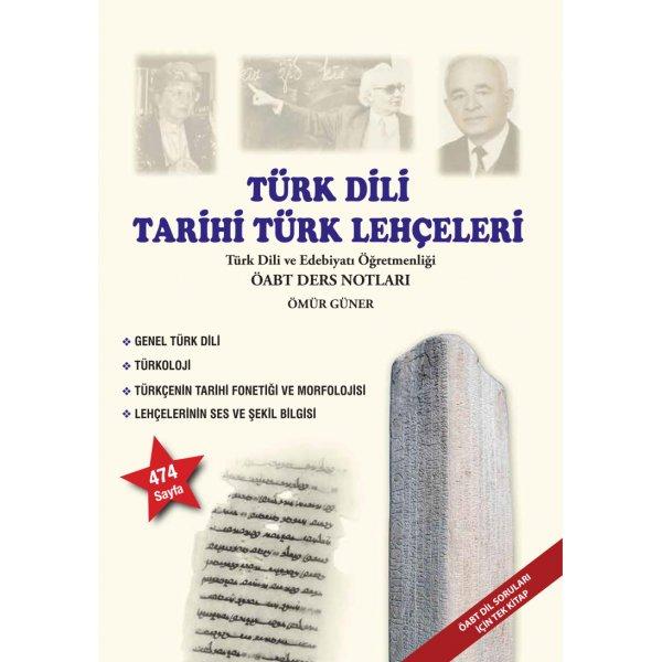 2019 ÖABT Türk Dili ve Tarihi Türk Lehçeleri Ders Notları Ömür Güner Edebiyat ÖABT Uzaktan Eğitim