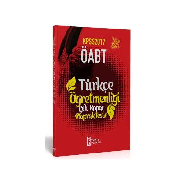 2017 ÖABT Türkçe Öğretmenliği Çek Kopar Yaprak Test İsem Yayıncılık