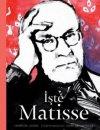 İşte Matisse