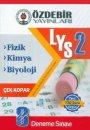 Özdebir Yayınları LYS 2 Fizik Kimya Biyoloji 10 Deneme