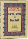 Elmalılı Hamdi Yazır Kur'an-ı Kerim ve Yüce Meali Ciltli (Cami Boy - Hafız Osman Hattı) Huzur Yayınevi
