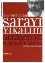 Sarayı Yıkalım - Değişen ve Değişmeyen Türkiye Hayy Kitap