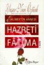 Hazreti Fatıma  Yeni Boyut Yayınları  Yaşar Nuri Öztürk