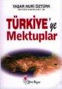 Türkiye'ye Mektuplar  Yeni Boyut Yayınları  Yaşar Nuri Öztürk