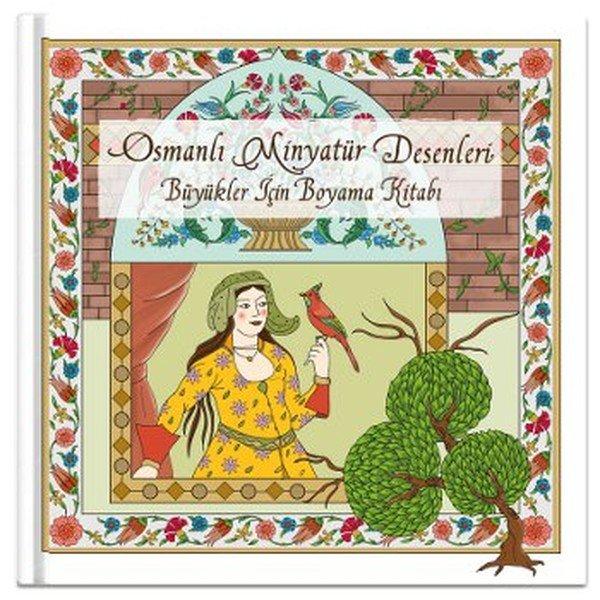 Osmanlı Minyatür Desenleri Büyükler Için Boyama Kitabı